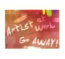 Artist at Work Welcome Sign Art Print