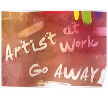 Artist at Work Welcome Sign Poster