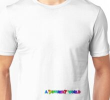 A Different World Unisex T-Shirt