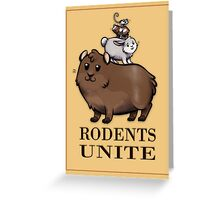 Rodents Unite! Greeting Card