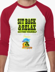 Sit Back And Relax In Cabo Men's Baseball ¾ T-Shirt