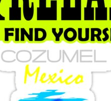 Sit Back And Relax In Cozumel Sticker