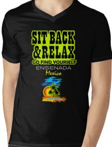 Sit Back And Relax In Ensenada Mens V-Neck T-Shirt