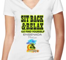 Sit Back And Relax In Ensenada, Mexico Women's Fitted V-Neck T-Shirt
