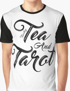 Tuesday Tea and Tarot 2016 Graphic T-Shirt