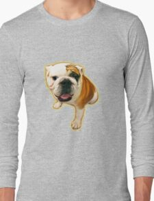 Fun Lovin' Bulldog! Long Sleeve T-Shirt