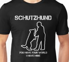 Schutzhund World Unisex T-Shirt