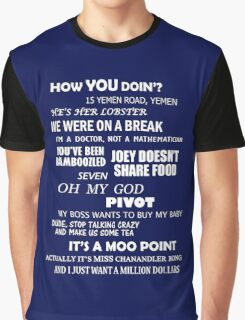 FRIENDS Quotes Graphic T-Shirt