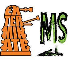 Exterminate!... MS Photographic Print