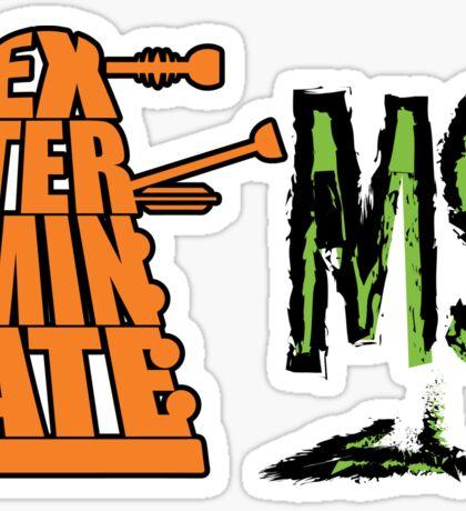 Exterminate!... MS Sticker