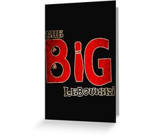 Big Lebowski Dude Greeting Card