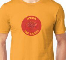 break the chains Unisex T-Shirt