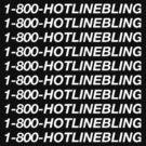 1-800-HOTLINE BLING 1800 Hotline Bling 1 800 by roderick882