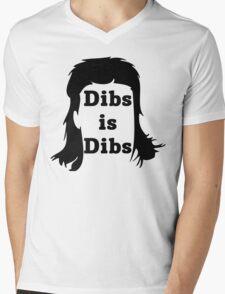 Dibs is Dibs Mens V-Neck T-Shirt