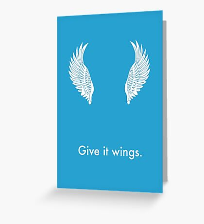 Give it Wings Greeting Card