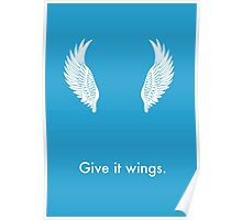 Give it Wings Poster