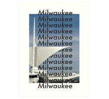 Milwaukee Milwaukee Art Print