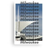 Milwaukee Milwaukee Canvas Print
