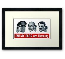 Enemy Ears Are Listening -- WWII Propaganda Framed Print
