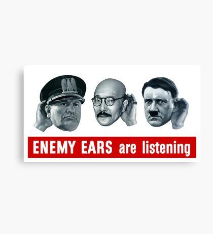 Enemy Ears Are Listening -- WWII Propaganda Canvas Print