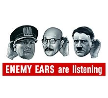 Enemy Ears Are Listening -- WWII Propaganda Photographic Print