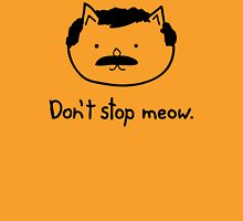 Dont Stop Meow Womens Fitted T-Shirt