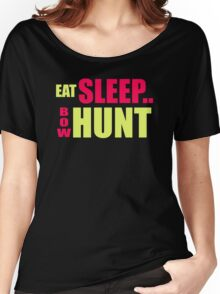 Eat Sleep Bow Hunt Women's Relaxed Fit T-Shirt