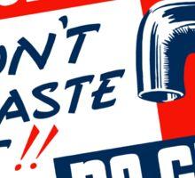 No Water No Guns -- WPA Sticker
