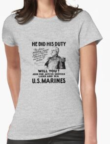 US Marines Recruiting - He Did His Duty Womens Fitted T-Shirt