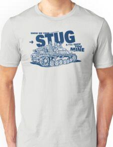 Show me your STUG! Unisex T-Shirt