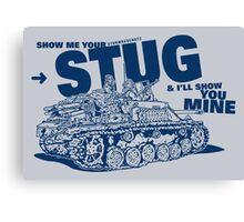 Show me your STUG! Canvas Print