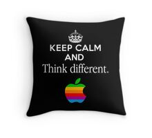 Keep Calm And Think Different Throw Pillow
