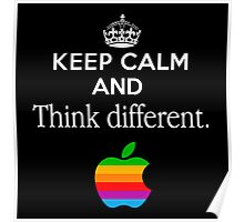 Keep Calm And Think Different Poster
