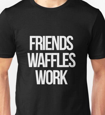 Friends, Waffles, Work Unisex T-Shirt
