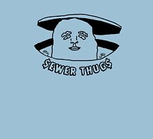The Sewer Thug Unisex T-Shirt