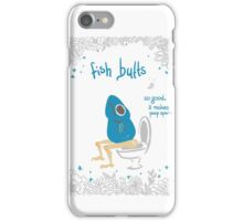 Fish Butts Toilet iPhone Case/Skin