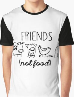 Animal Rights Rescue Friends Not Food Graphic T-Shirt