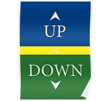 UP or DOWN Poster