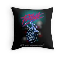 Footless - All he wanted to do was exterminate! Throw Pillow