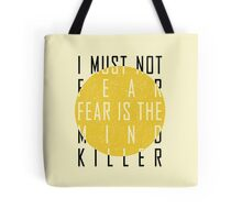 Dune - The Litany Against Fear Tote Bag