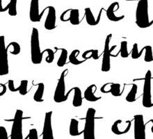 heart breaking: rumi Sticker