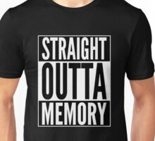 Straight Outta Memory - IT Humor Design for Dark Backgrounds Unisex T-Shirt