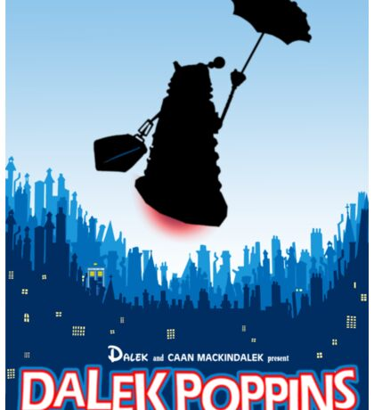 Dalek Poppins  Sticker