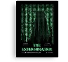 THE EXTERMINATRIX Canvas Print