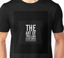The art of - Trolling Unisex T-Shirt