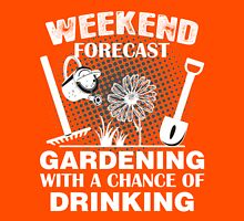 Weekend ForeCast Gardening With A Chance Of Drinking Womens Fitted T-Shirt