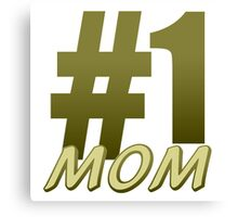 Number 1 Mom Canvas Print