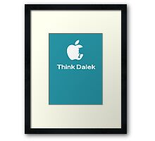 Think Dalek  Framed Print