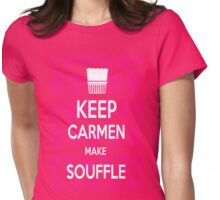Keep Carmen make Souffle T-Shirt