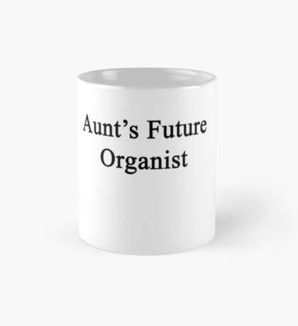 Aunt's Future Organist  Mug
